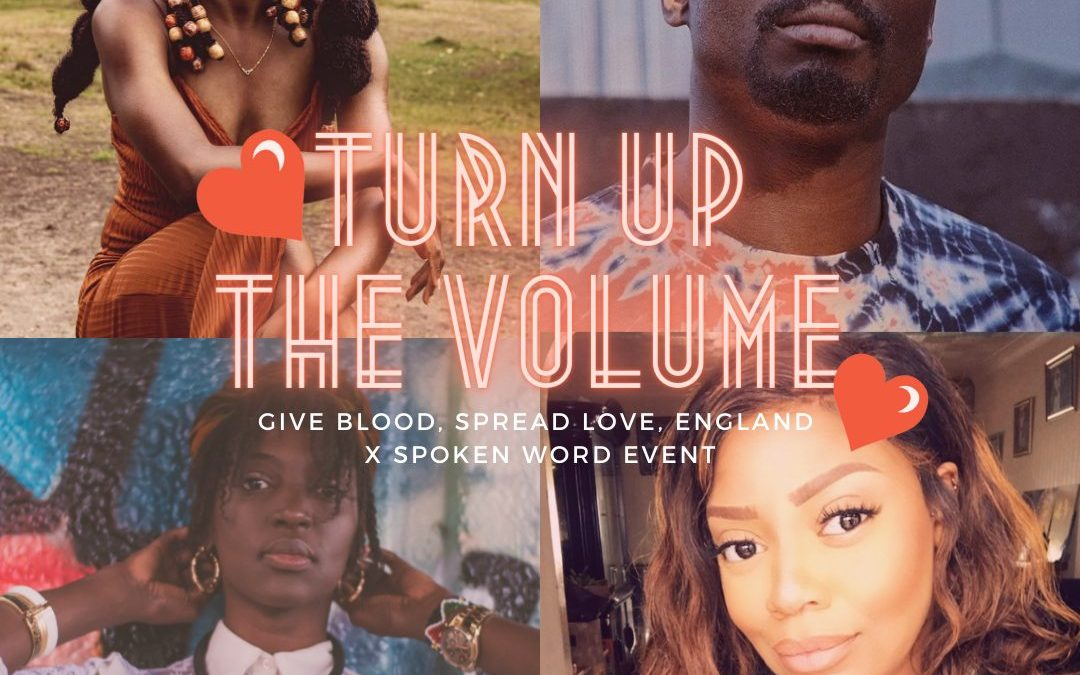 The Sickle Cell Society's blood donation awareness project is hosting 'Turn up the Volume – 'Give Blood, Spread Love, England' Spoken Word Event' Friday 4th June from 5:50pm – 7:00pm.