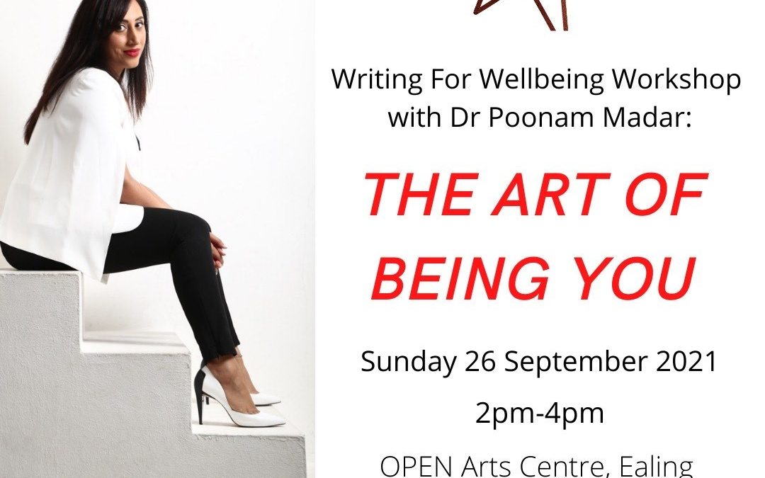 Writing for Wellbeing workshop-26 September 2021 with Dr. Poonam Madar